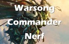 Hearthstone Warsong Commander nerf!