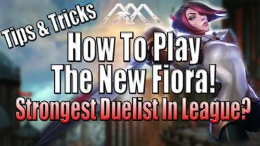 New Fiora Rework 2015 – Tips & Tricks