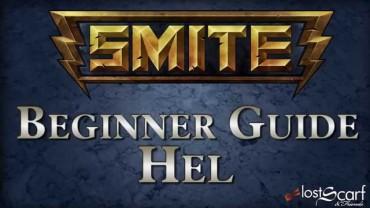 SMITE Complete Hel Beginners 7 Minute Guide